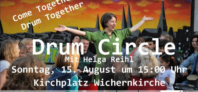 15. August 2021   Drum Circle  Wichernkirche   Lübeck-Moisling