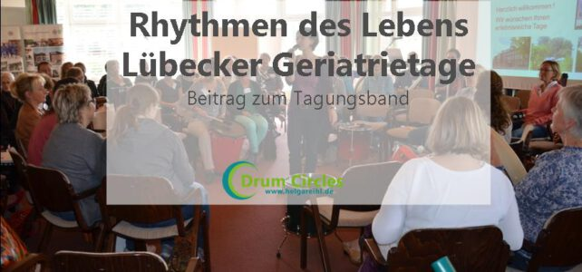 Rhythmen des Lebens – Lübecker Geriatrietage