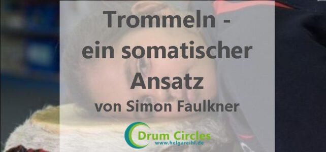 Trommeln – ein somatischer Ansatz